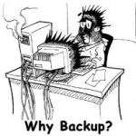 Why should I backup?